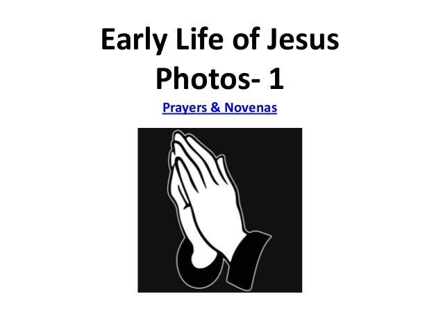 Early Life of Jesus Photos- 1 Prayers & Novenas