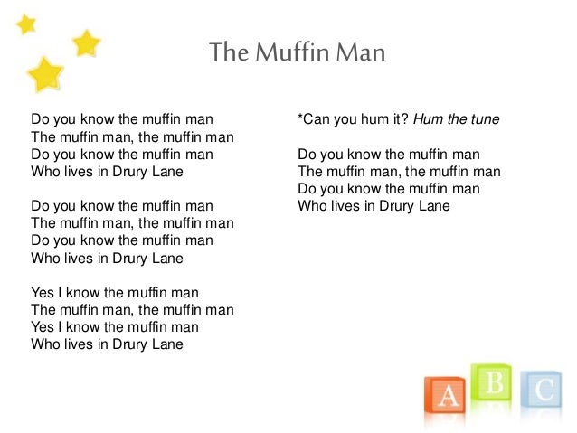 Resultado de imagen de have you seen the muffin man text