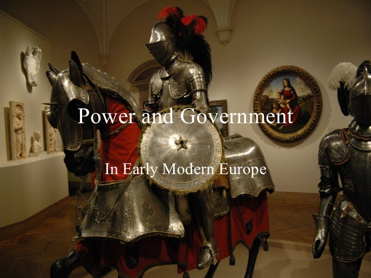 Power and Government In Early Modern Europe