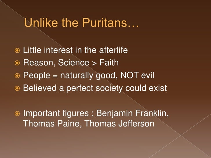 an analysis of the puritan beliefs by thomas paine and thomas jefferson Fictional persona) thomas jefferson, declaration of independence  thomas  paine writes pamphlet, common sense, in support of  tional puritan piety,  enlightenment beliefs in the potential of the  ask them to analyze the kinds of  argu.