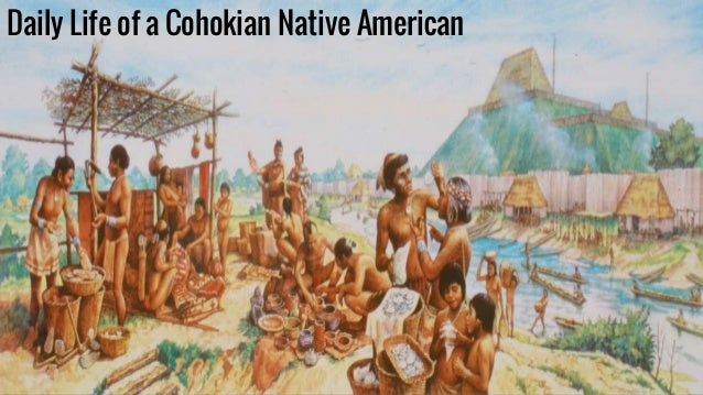 Early Native Americans Presentation (Cahokia) - Malik Hubbard