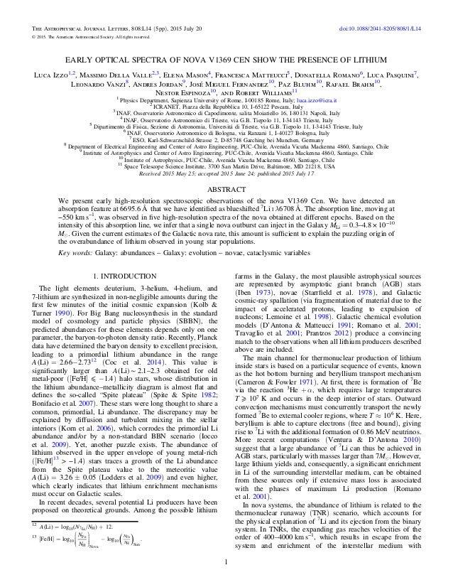 EARLY OPTICAL SPECTRA OF NOVA V1369 CEN SHOW THE PRESENCE OF LITHIUM Luca Izzo1,2 , Massimo Della Valle2,3 , Elena Mason4 ...