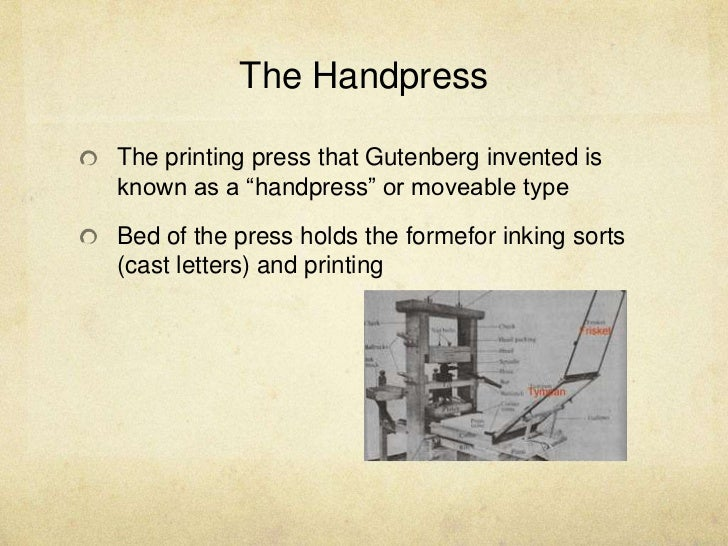 Gutenberg Moveable Type 29 The HandpressThe Printing Press