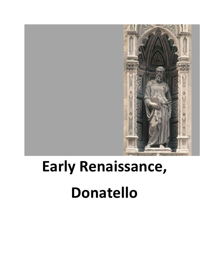 Early Renaissance,    Donatello