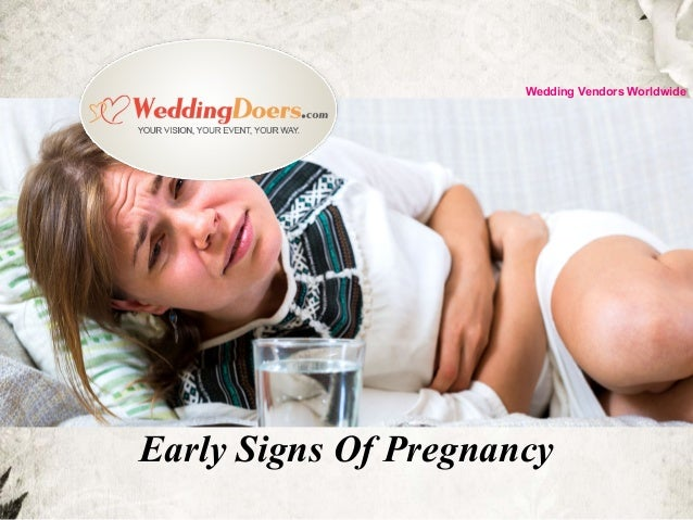 Early Signs Of Pregnancy Wedding Vendors Worldwide
