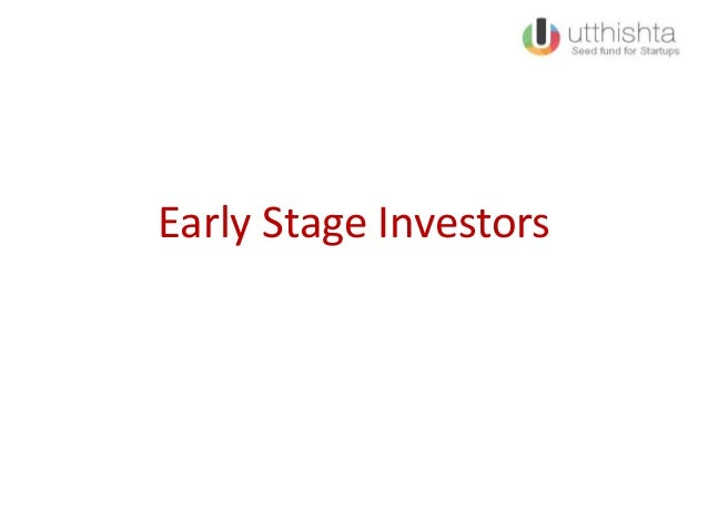 Early Stage Investors