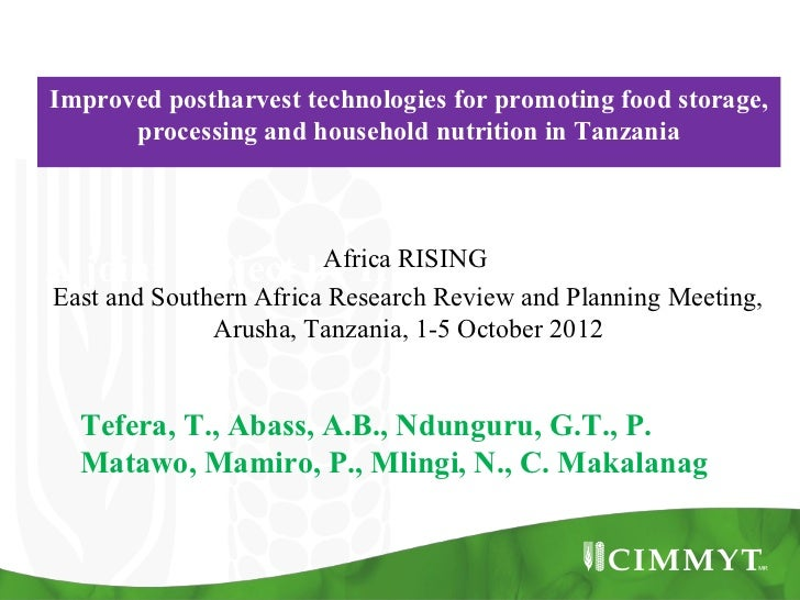 Improved postharvest technologies for promoting food storage,      processing and household nutrition in Tanzania        ...