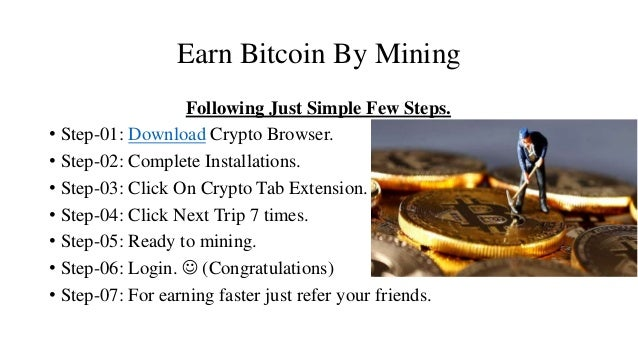 Earn bitcoin by using crypto browser