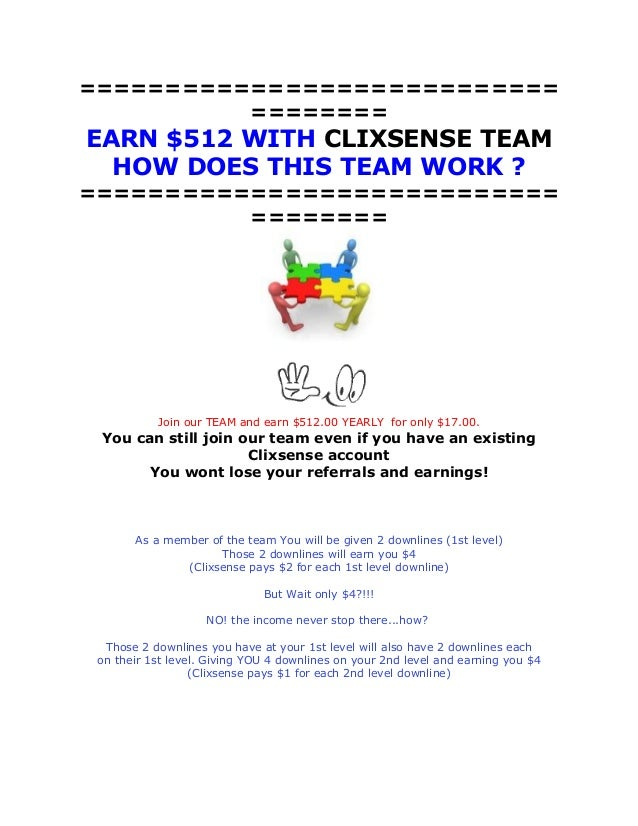 ============================ ========  EARN $512 WITH CLIXSENSE TEAM HOW DOES THIS TEAM WORK ? ===========================...