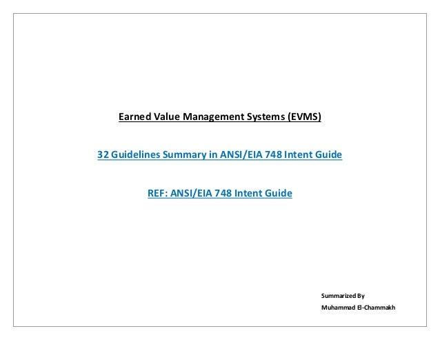 EarnedValueManagementSystems(EVMS) 32GuidelinesSummaryinANSI/EIA748IntentGuide REF:ANSI/EIA748IntentGuide...