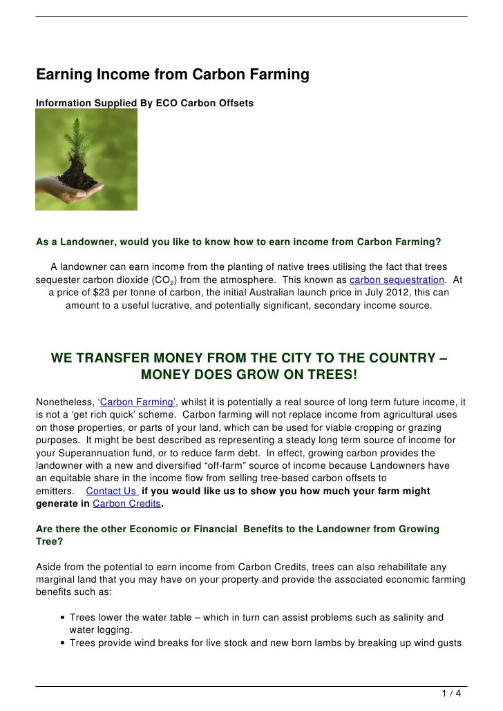 Earning Income from Carbon FarmingInformation Supplied By ECO Carbon OffsetsAs a Landowner, would you like to know how to ...