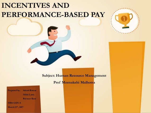 performance based pay I think that when performance related pay models become task-oriented they have the highest probability of failing how to structure performance-based pay.