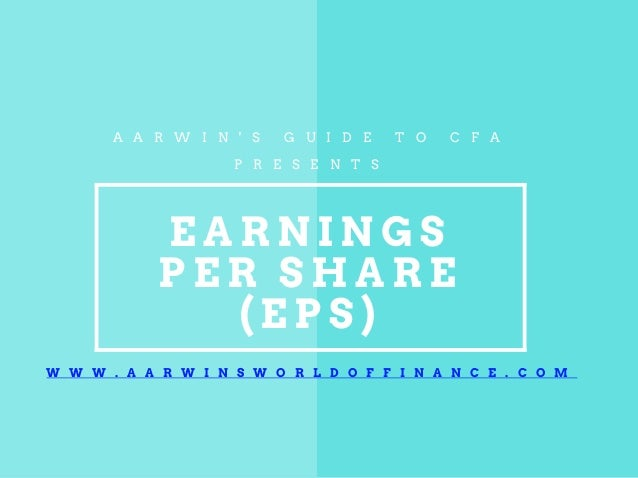 earnings per share analysis Both ifrs and us gaap require a company to present its earnings per share (eps) on the face of the income statement for net profit or loss.