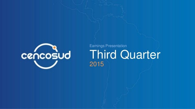 Earnings Presentation Third Quarter 2015