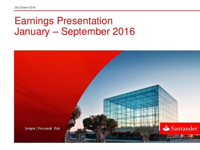 26 October 2016 Earnings Presentation January – September 2016