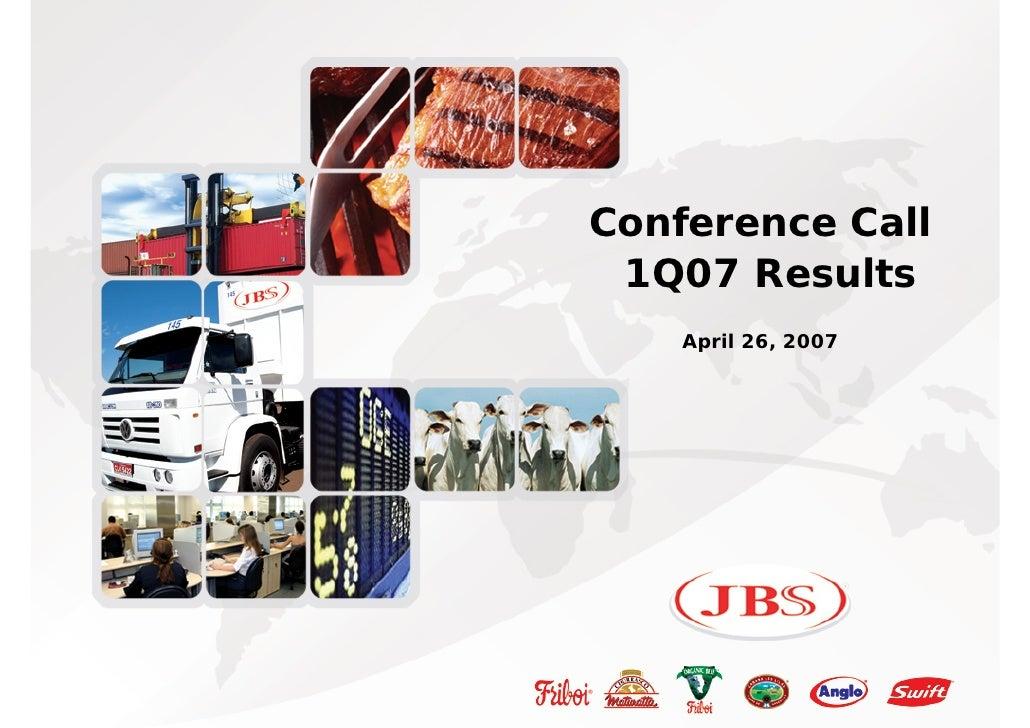 Agenda                      Página              Conference Call           1Q07 Results              April 26, 2007