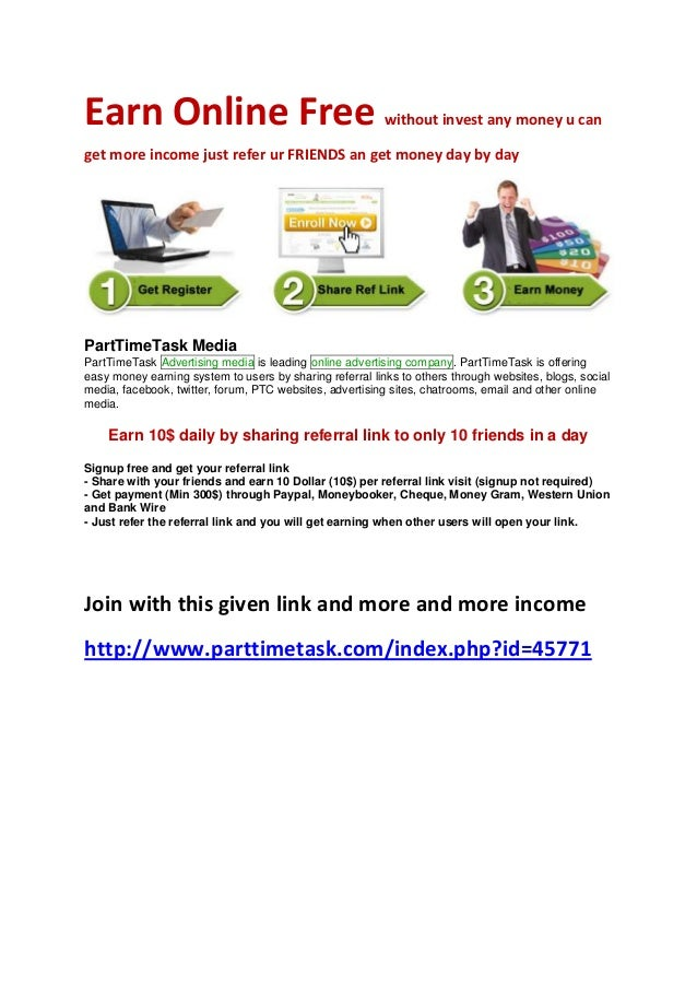 Earn online free without invest any money u can get more