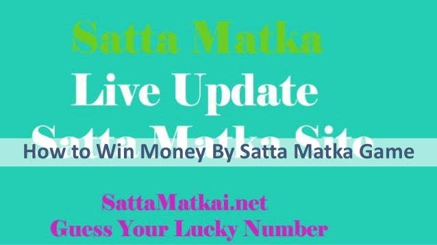 Earn Real Money With Satta Matka Game