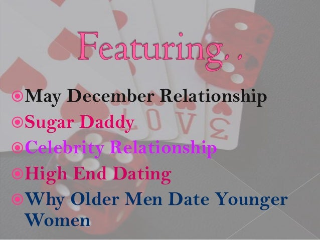 Relationships december woman older may The May