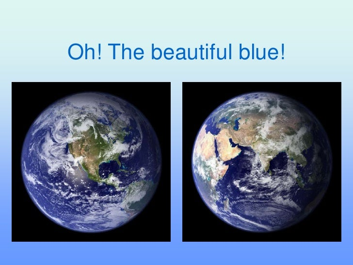 Oh! The beautiful blue!<br />