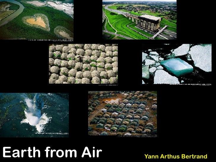 Earth from Air   Yann Arthus Bertrand