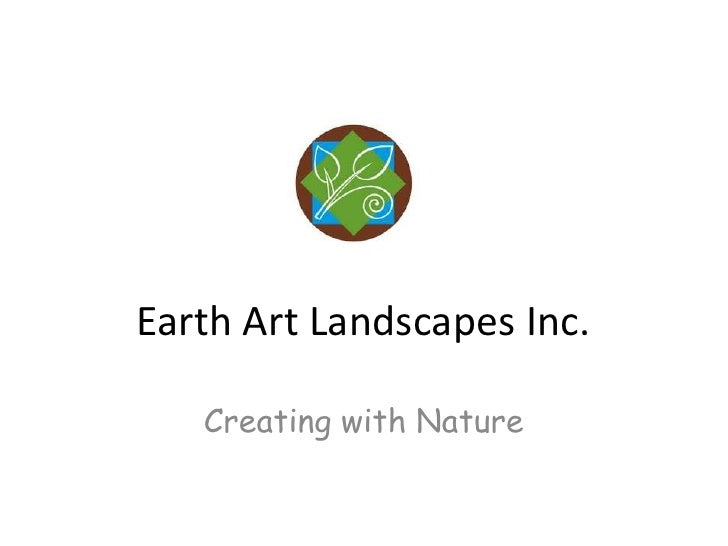 Earth Art Landscapes Inc.<br />Creating with Nature<br />