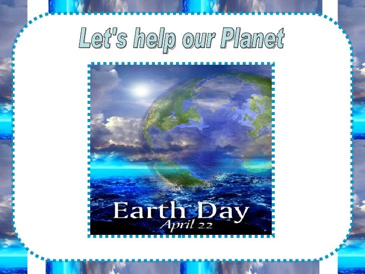 Let's help our Planet