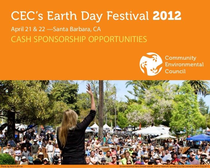 CEC's Earth Day Festival 2012         April 21 & 22 —Santa Barbara, CA         CASH SPONSORSHIP OPPORTUNITIES         ...