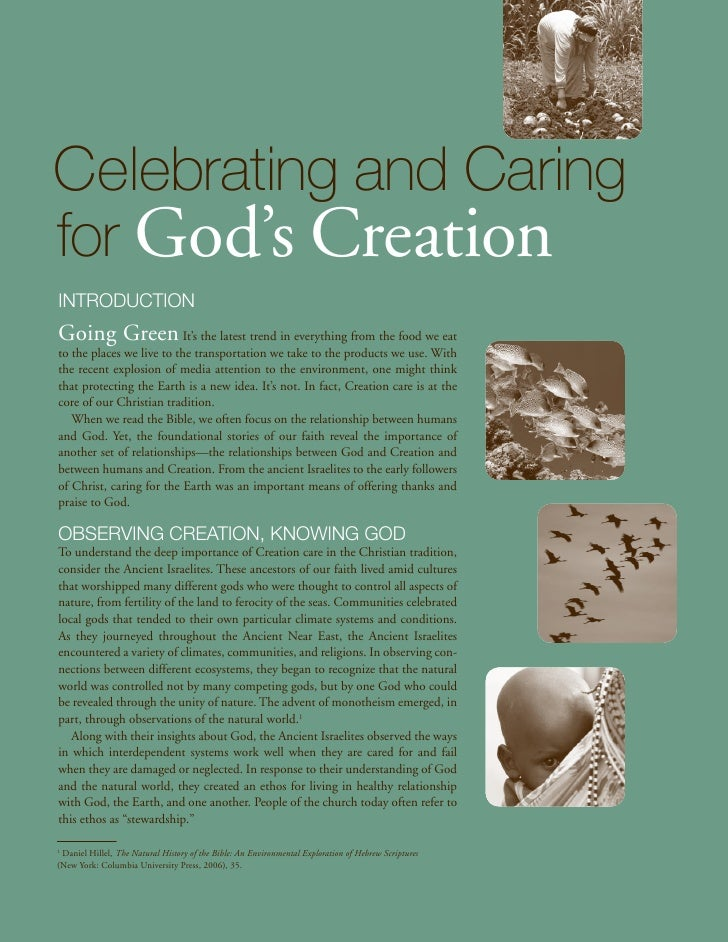 Celebrating and Caringfor God's CreationIntroductionGoing Green It's the latest trend in everything from the food we eatto...