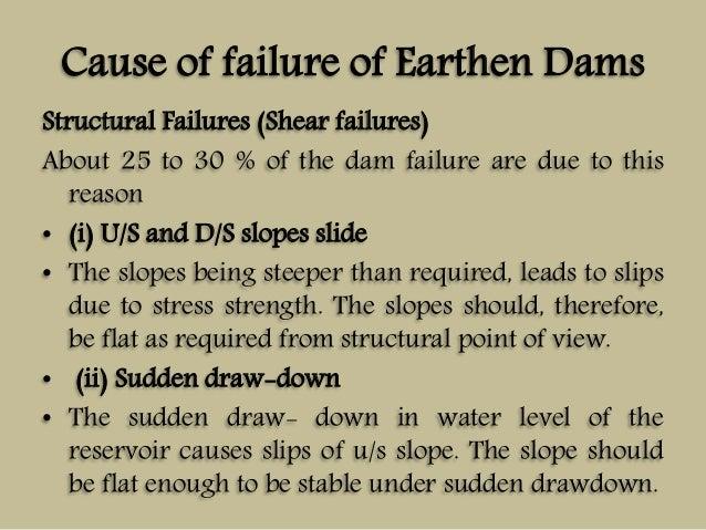 causes of failure of earthern dam Understanding dam failure even where high water is not the primary cause of dam failure the collapse of teton dam (an earthen embankment dam.