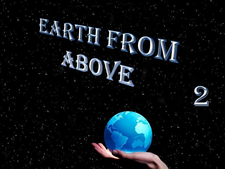 Earth from Above<br />2<br />