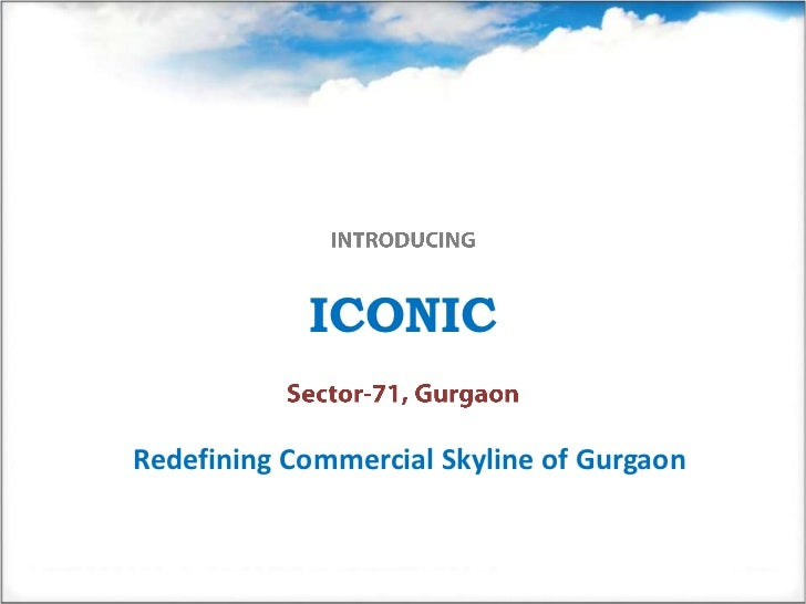 ICONICRedefining Commercial Skyline of Gurgaon