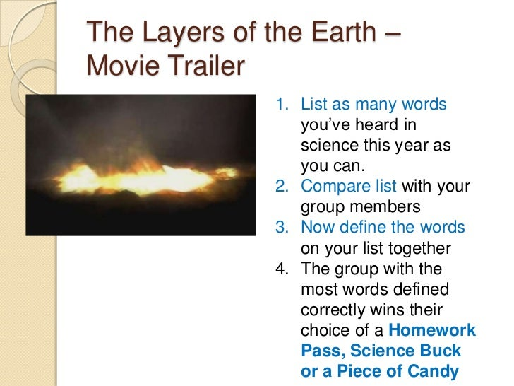The Layers of the Earth –Movie Trailer               1. List as many words                  you've heard in               ...