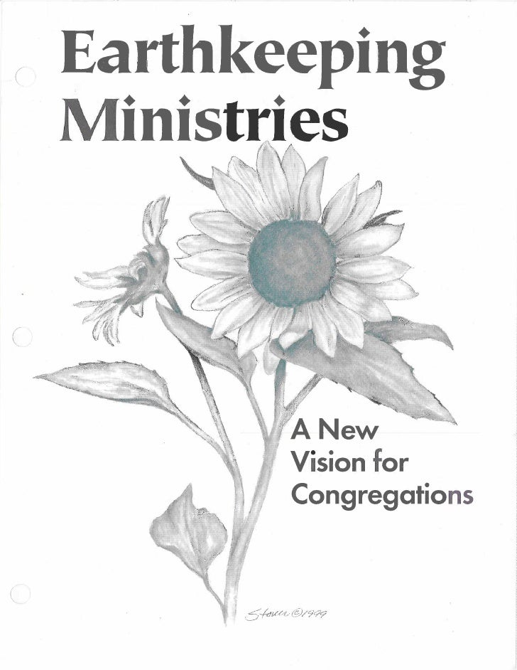 Earthkeeping Ministries: A New Vision for Congregations