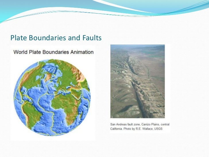 Plate Boundaries and Faults