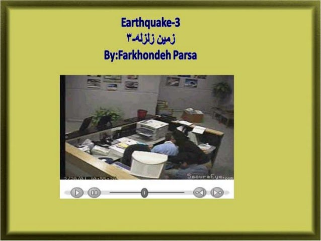 Earthquake 3-4