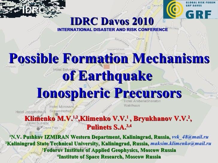 Possible Formation Mechanisms of Earthquake  Ionospheric Precursors Klimenko M.V. 1,2 ,Klimenko V.V. 1  , Bryukhanov V.V. ...