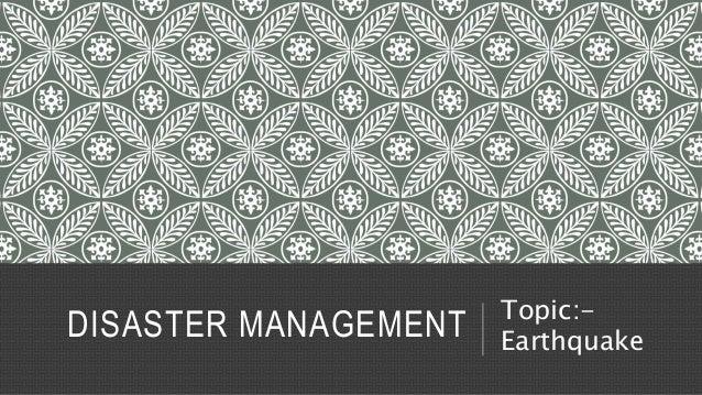Earthquake - Disaster Management Slide 2