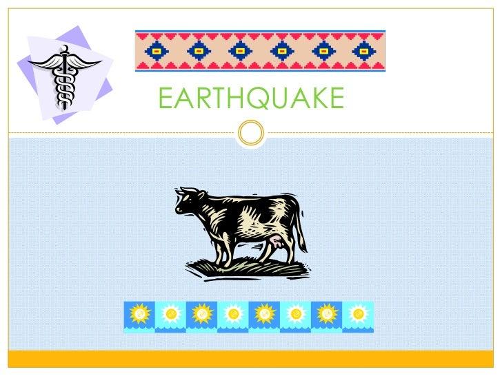 EARTHQUAKE<br />