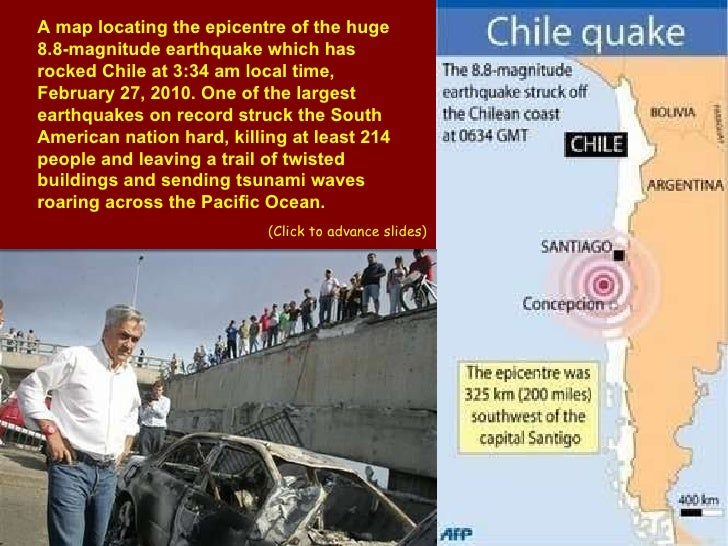 A map locating the epicentre of the huge 8.8-magnitude earthquake which has rocked Chile at 3:34 am local time, February 2...