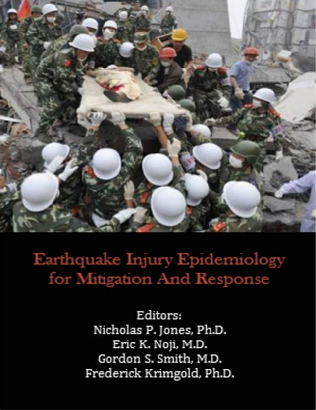 INTERNATIONAL WORKSHOP ON  EARTHQUAKE INJURY EPIDEMIOLOGY      FOR MITIGATION AND RESPONSE             The Johns Hopkins U...