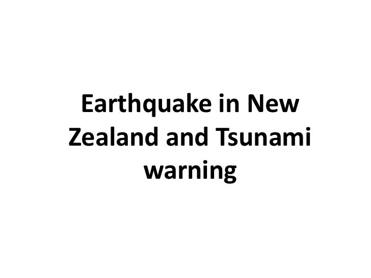 Earthquake in NewZealand and Tsunamiwarning<br />
