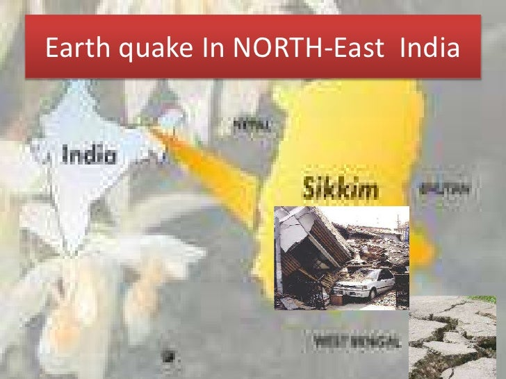 Earth quake In NORTH-East  India<br />