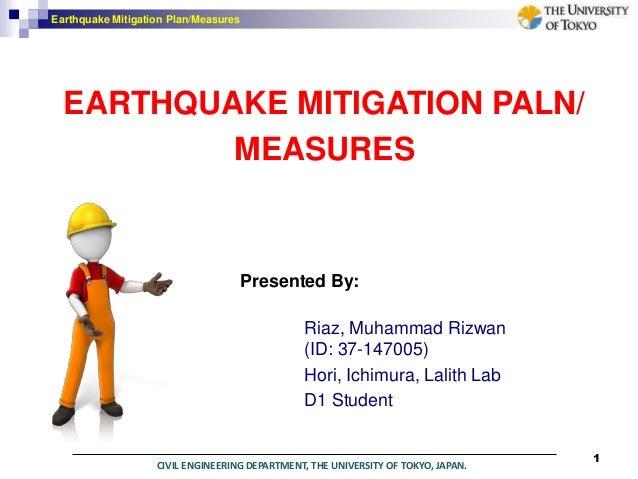 Earthquake mitigation plan and measures