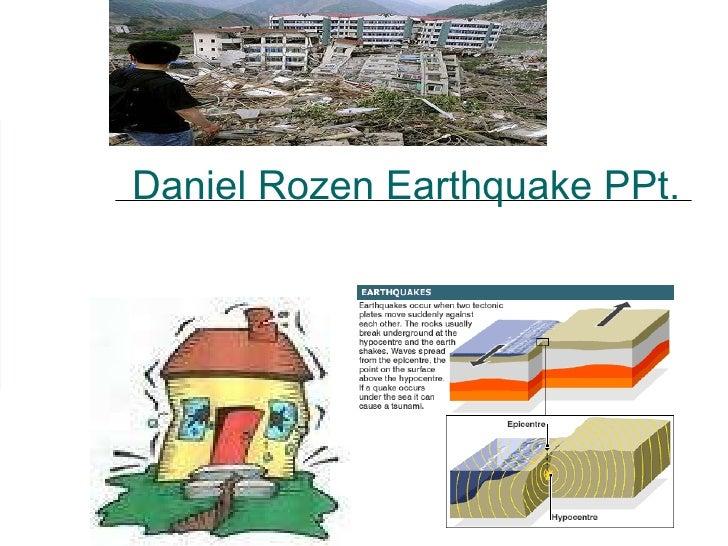 Daniel Rozen Earthquake PPt.