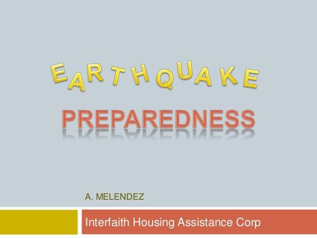 Emergency preparation for earthquakes, terrorism