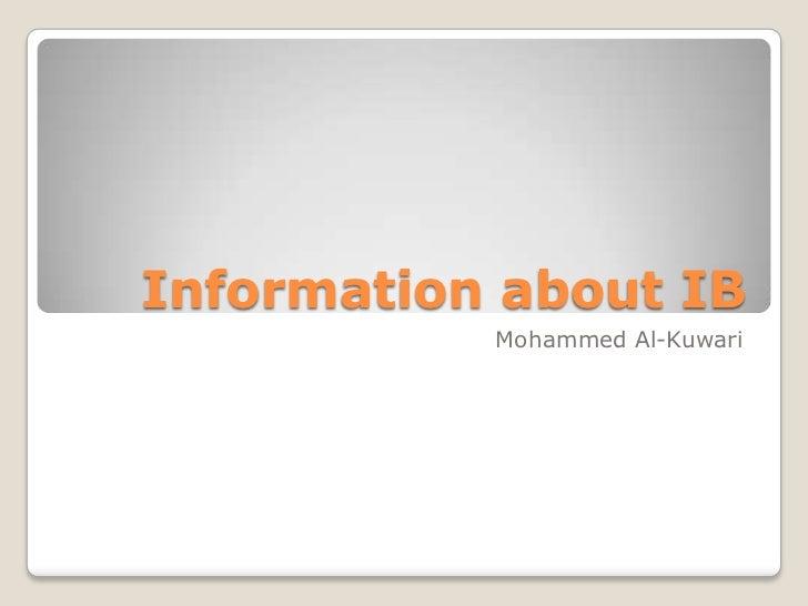 Information about IB           Mohammed Al-Kuwari