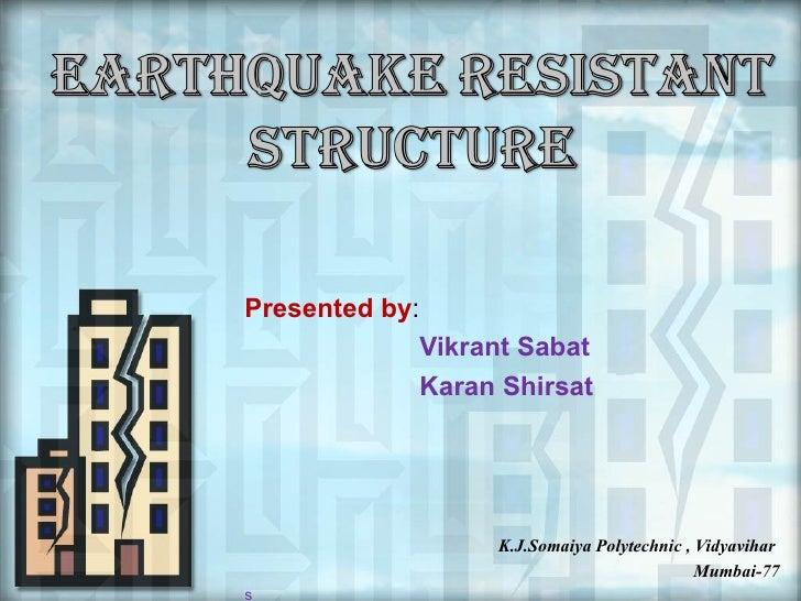 Presented by:                Vikrant Sabat                Karan Shirsat                     K.J.Somaiya Polytechnic , Vidy...