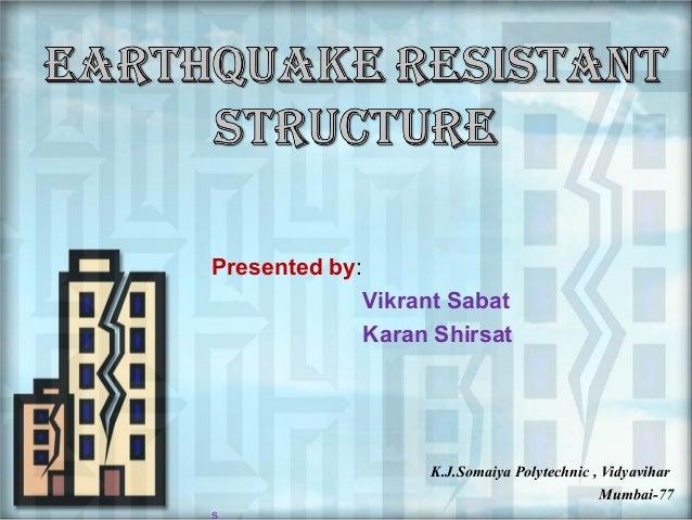 Presented by: Vikrant Sabat Karan Shirsat  K.J.Somaiya Polytechnic , Vidyavihar Mumbai-77 s