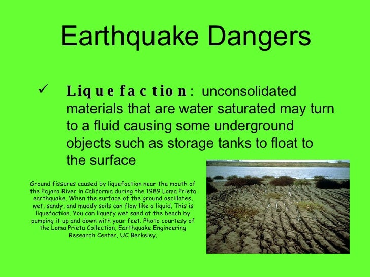 soil liquefaction dangers during arthquake Usgs earthquake hazards program, responsible for monitoring, reporting, and researching earthquakes and earthquake hazards  liquefaction during large earthquakes .